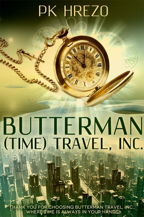 Butterman (Time) Travel by PK Hrezo