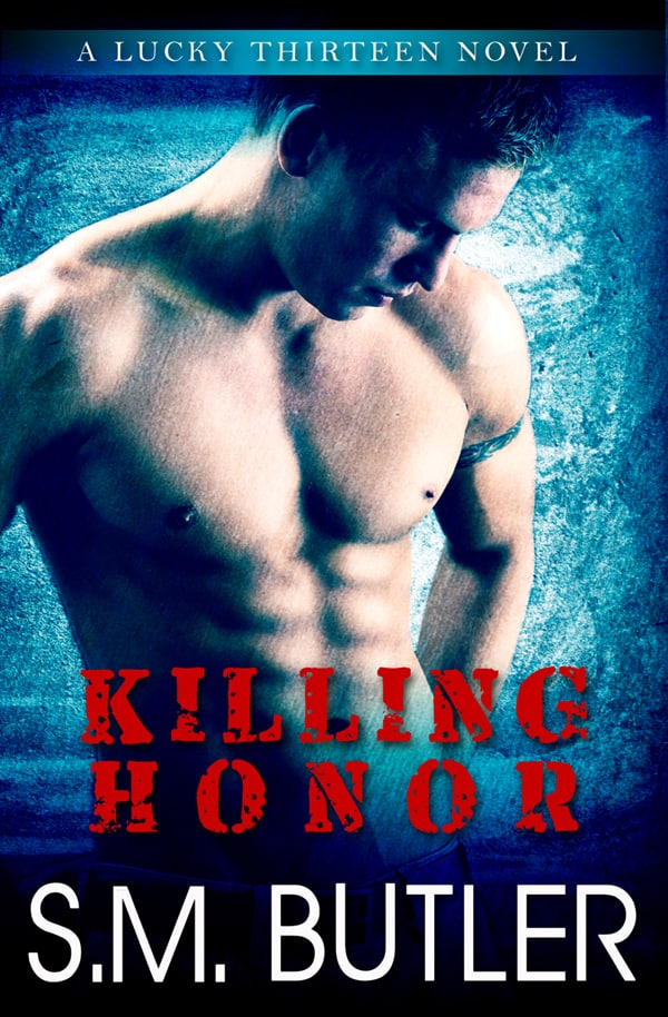 KILLING HONOR by S. M. Butler