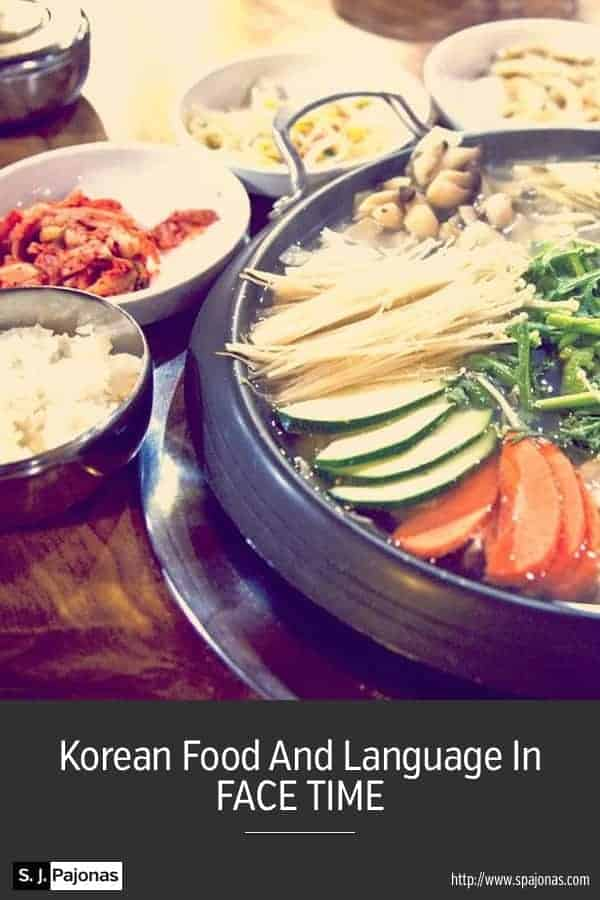 Korean Food And Language In FACE TIME - Are you hungry yet? Learn more about the Korean food and language in FACE TIME! #Korean #KoreanFood