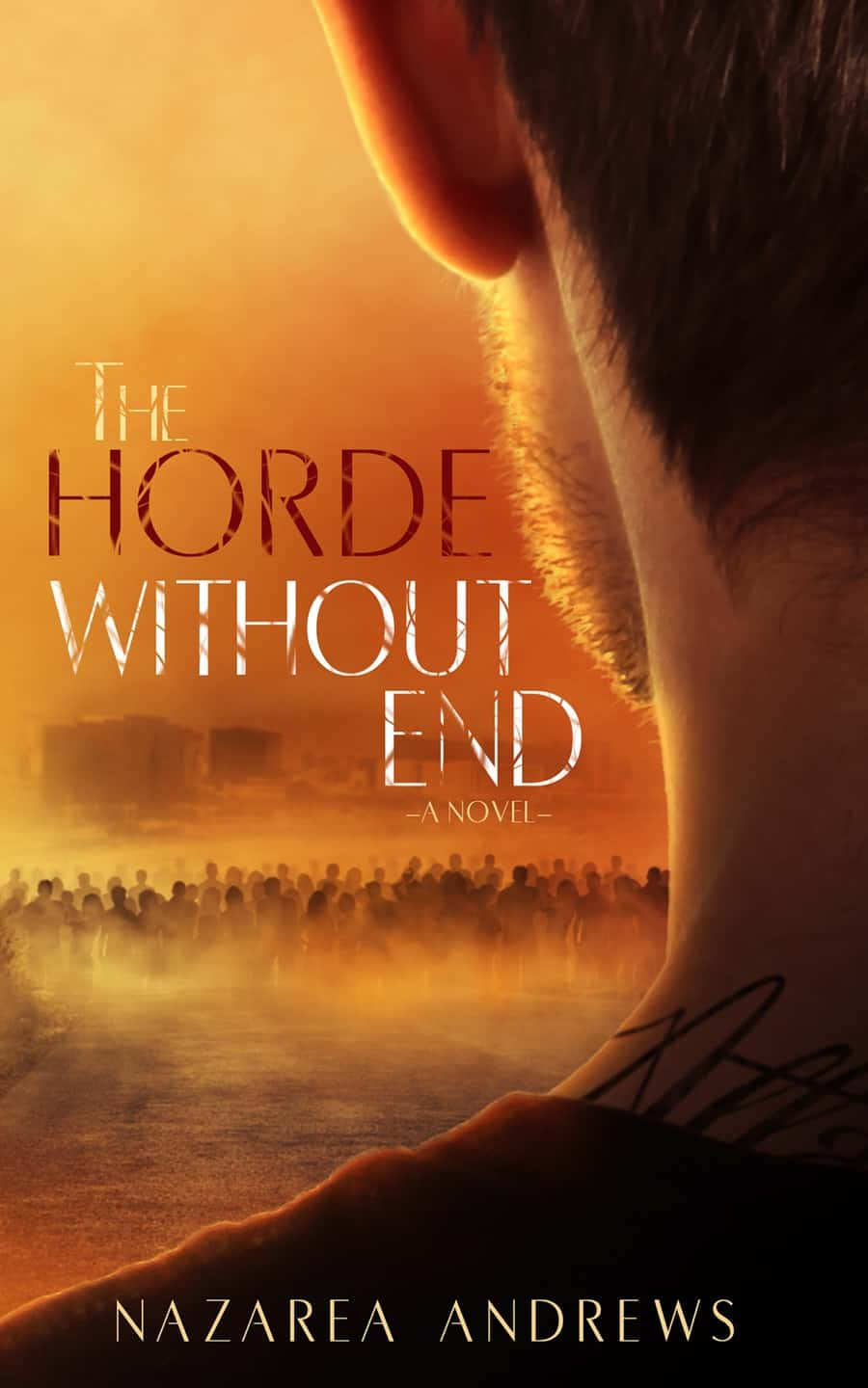 THE HORDE WITHOUT END by Nazarea Andrews