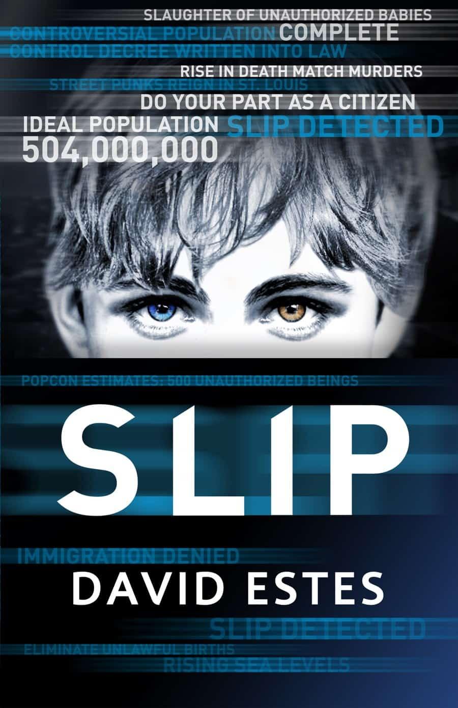 SLIP and GRIP by David Estes.