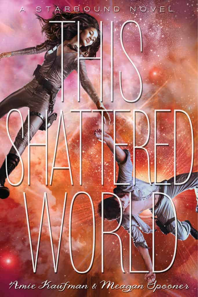 In which I gush over THIS SHATTERED WORLD by Amie Kaufman and Meagan Spooner.