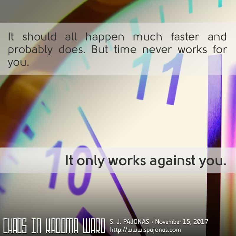 It's the last #TeaserTuesday for CHAOS IN KADOMA WARD. Time, it is not on Yumi's side.