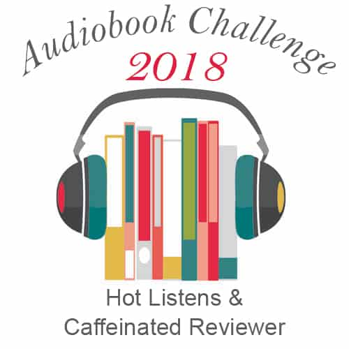 The results of my 2018 Audiobook Challenge and my 2019 Audiobook Challenge goals.