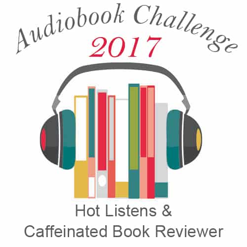 The results of my 2017 Audiobook Challenge and my 2018 Audiobook Challenge goals.