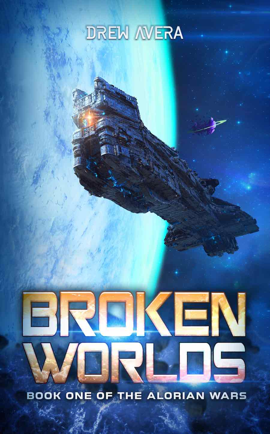 Check out this science fiction space opera, BROKEN WORLDS, from Drew Avera.