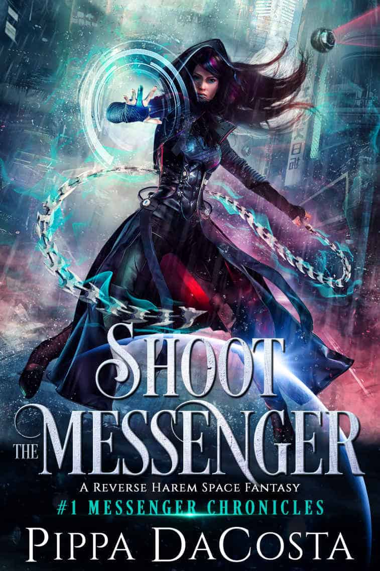 Check out this exciting space fantasy, SHOOT THE MESSENGER, by Pippa DaCosta.