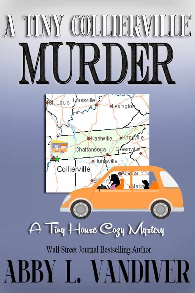 "Check out this cozy mystery, A TINY COLLIERVILLE MURDER, by Abby L. Vandiver. ""There's nothing tiny about murder!"""