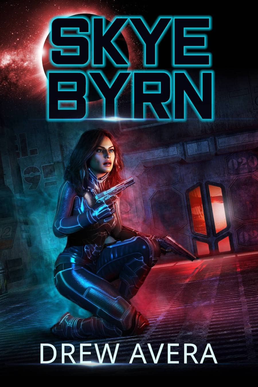 """Check out this gritty cyberpunk, SKYE BYRN, by Drew Avera. """"Revenge is a dish best served with two smoking barrels..."""""""