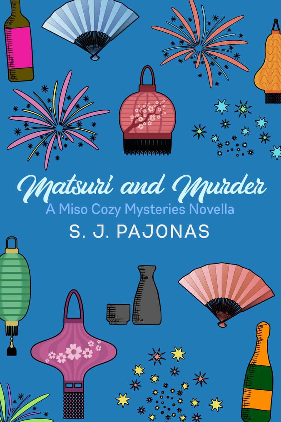 MATSURI AND MURDER is now available on Amazon, iBooks, Nook, Kobo, Google Play, and Direct! Get this Miso Cozy Mysteries novella and follow Mei, Kayo, and Akiko on a weekend away to Kubako. Too bad they get caught up in a murder case while they're there!