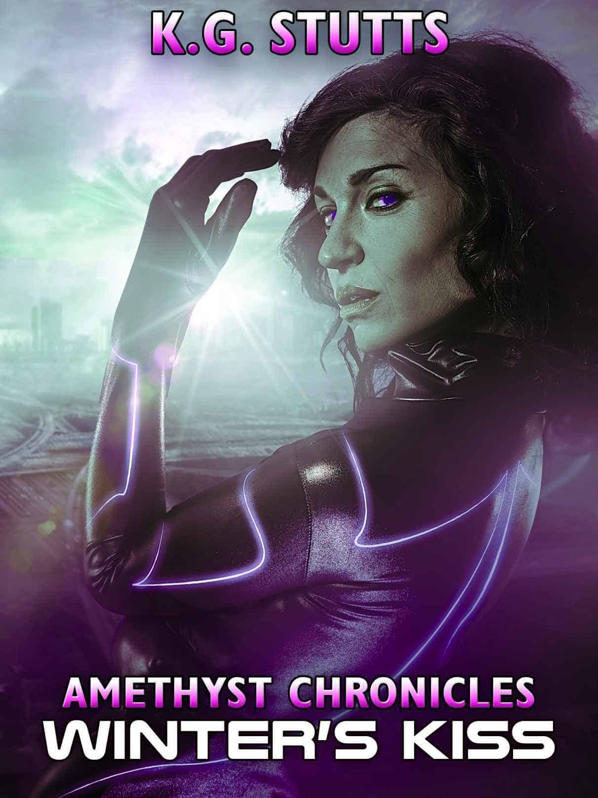"Check out this science fiction action adventure, WINTER'S KISS, by K. G. Stutts. ""Amethyst is a secret team of genetically enhanced humans which is Earth's greatest defensive weapon..."""