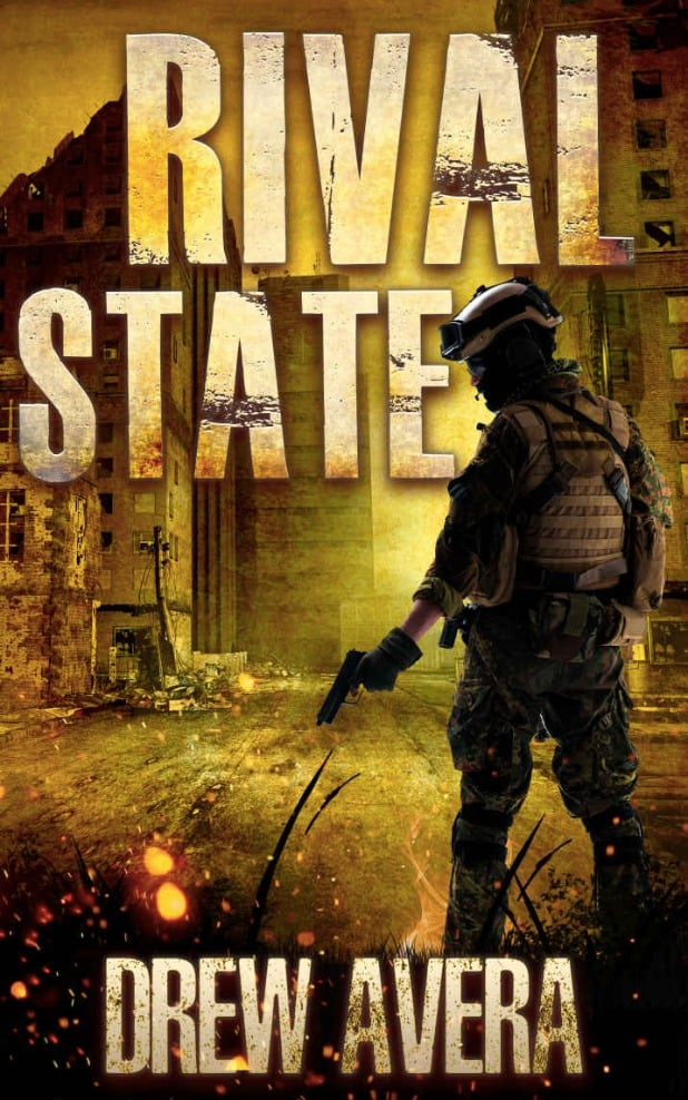 """Check out this future dystopian, RIVAL STATE by Drew Avera. """"The future of America is a nightmare of the deep state agenda..."""""""