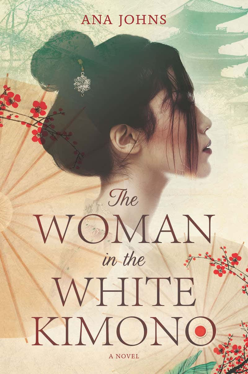 "Check out this Japanese historical fiction novel, THE WOMAN IN THE WHITE KIMONO, by Ana Johns. ""Oceans and decades apart, two women are inextricably bound by the secrets between them."""