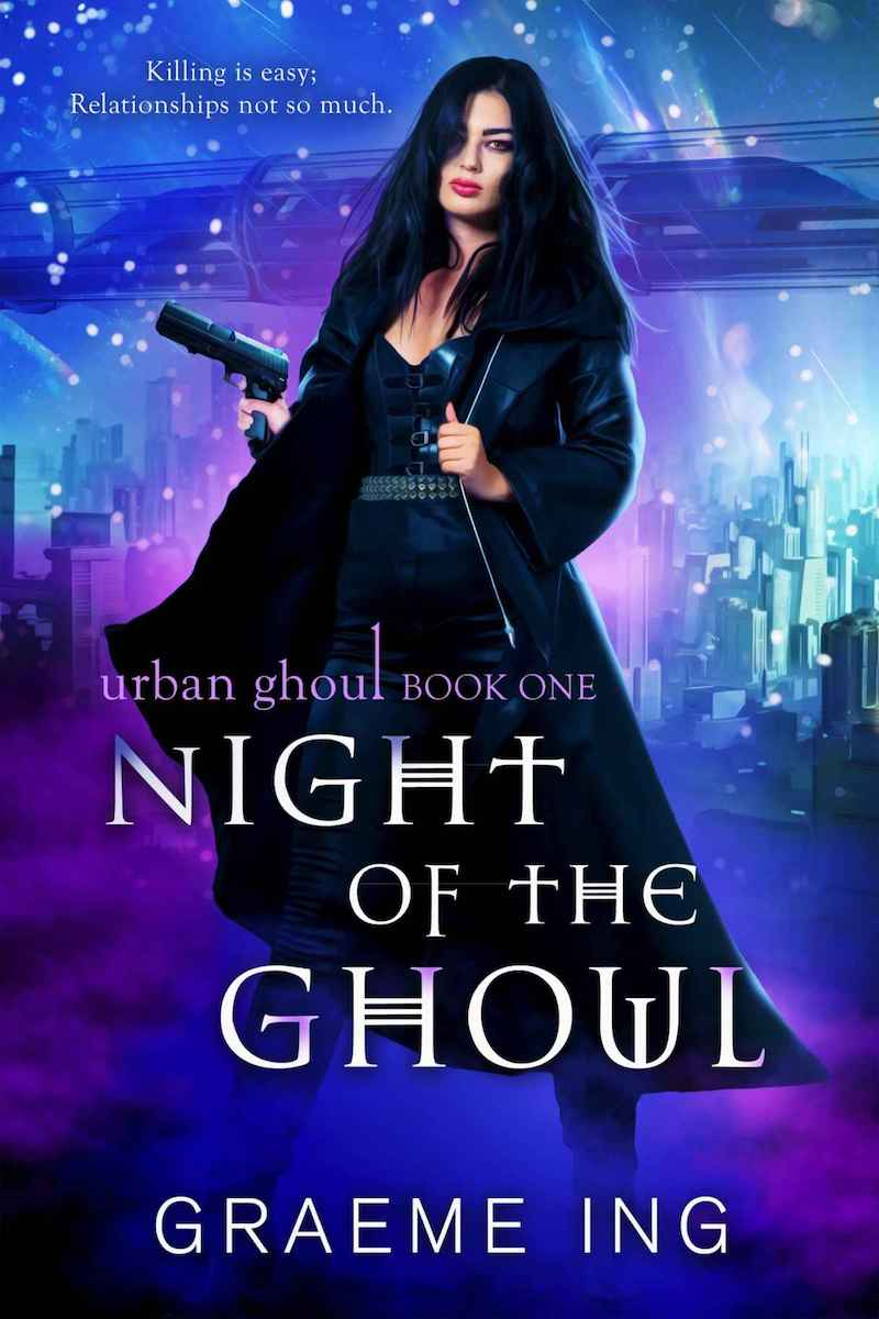 "Check out this mythological urban fantasy, NIGHT OF THE GHOUL by Graeme Ing. ""Welcome to 2050. I'm Rachel, and there's a monster inside me that makes me a perfect assassin..."""