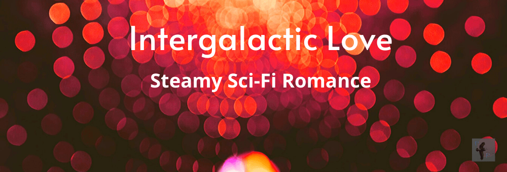 Check out these steamy sci-fi romances, available through May 25th.