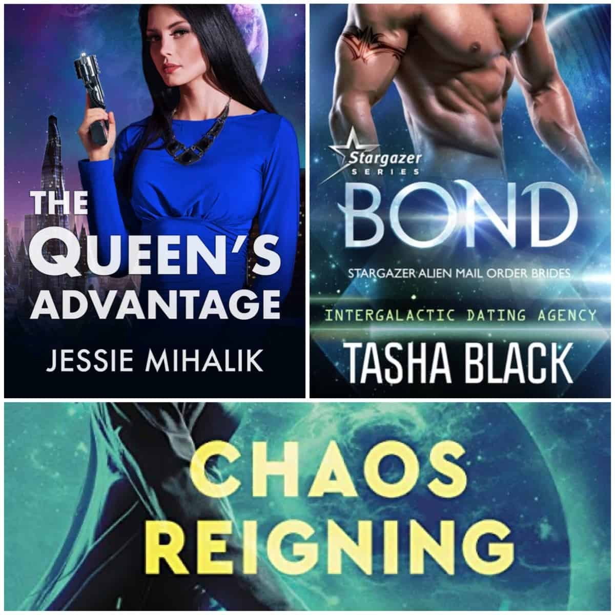 In this Summer of SFR Book Chat, THE QUEEN'S ADVANTAGE and CHAOS REIGNING Jessie Mihalik and BOND by Tasha Black.